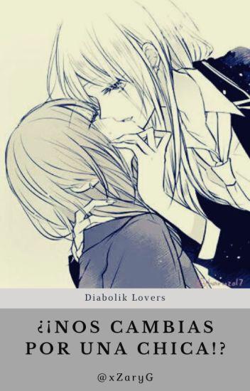 ¡¿Nos cambias por una chica?! || Diabolik Lovers || Yui Komori.