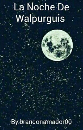 La Noche De Walpurguis