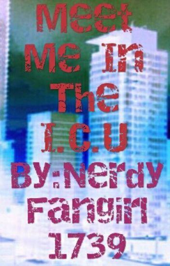 Meet Me In The ICU