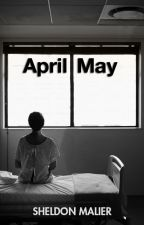 April May: Secrets of Love by sheldonmalier