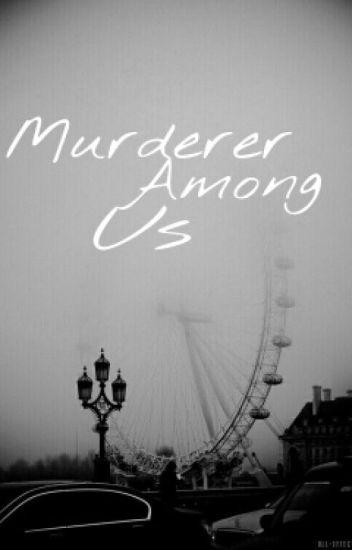 Murderer Among Us