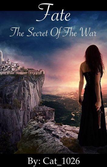 Fate: The Secret of the War