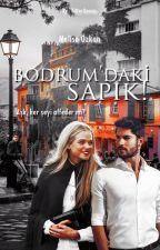 Bodrum'daki Sapık! by Melisa1449