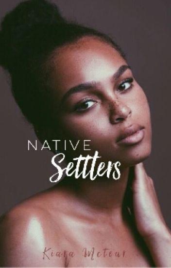 Native Settlers (Wattys 2016)