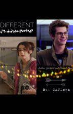 Different (Andrew Garfield x Hannah Marks Fan fic) by MissCATLEYA