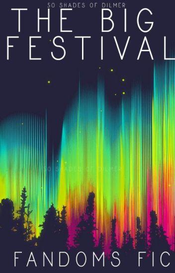The Big Festival - Fandoms Fic