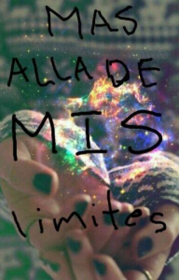Mas Alla De Mis Limites.