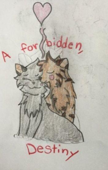 A Forbidden Destiny