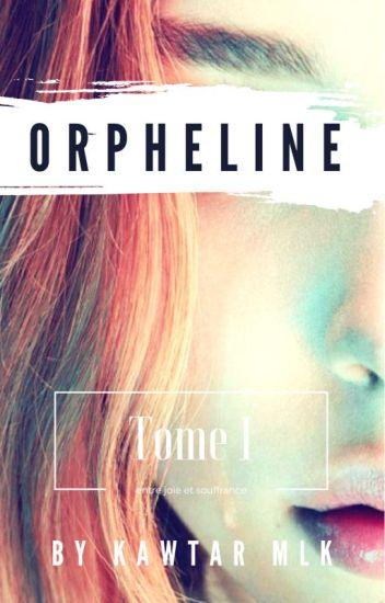 Orpheline. ( En correction)