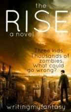 The Rise by writingmyfantasy