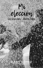 Mi elección... (Maxon Schreave) by danygomez121772