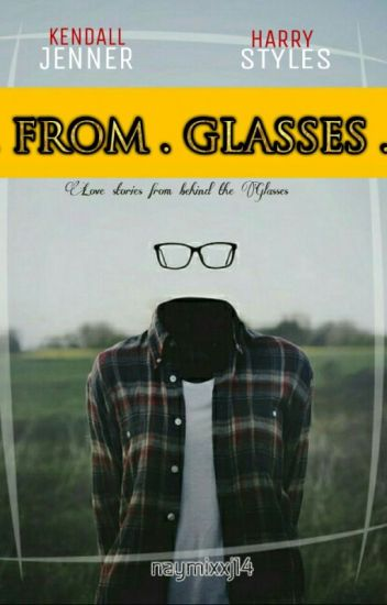 FROM GLASSES
