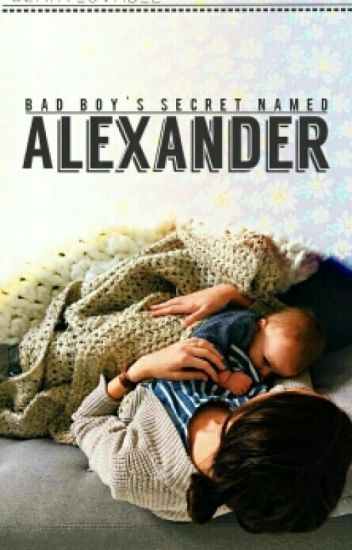 Bad Boy's Secret Named Alexander