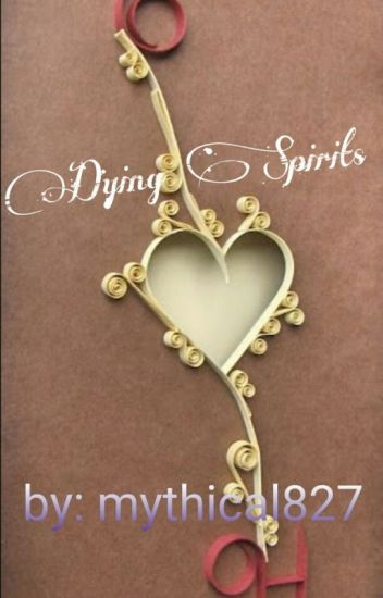Dying Spirits