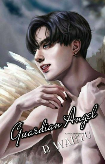 Guardian Angel [Completed]