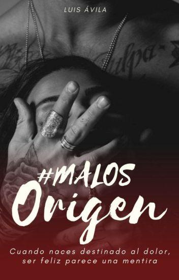 EL ORIGEN (Precuela Saga #MALOS)