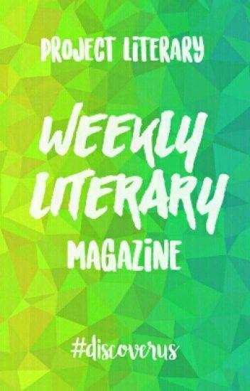 Literary Magazine (July 3 - July 9) and (July 10 - July 16)