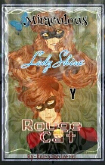 Miraculous LadyShine y RougeCat