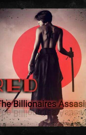 Red : The Billionaires Assassin