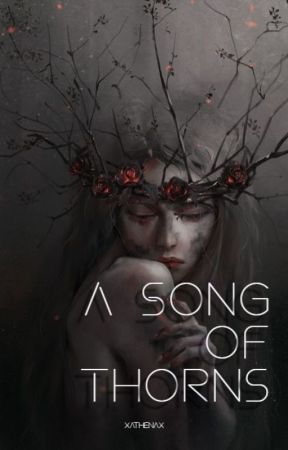 A Song Of Thorns by michelle_cheekz