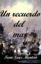 Un recuerdo del mar by Irenesanzmontero