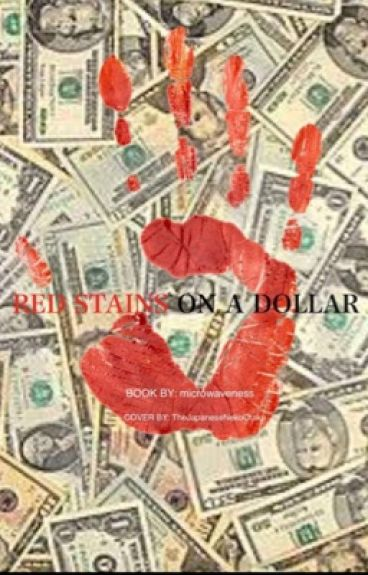 Red stains on a dollar