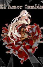 020-. El Amor Cambia (Bill Y Tu) by JisatsunoAkuma