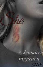 She - Jenndrea by MsBlurryface