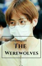 THE WEREWOLVES (BTS) by minyoongishi