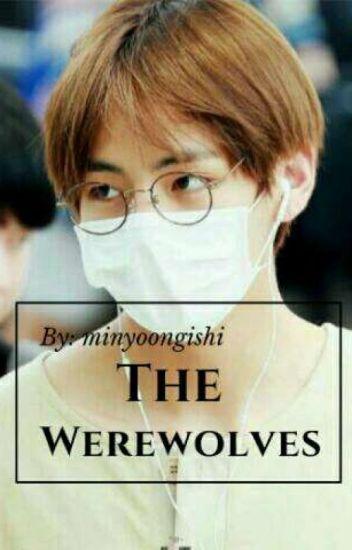 THE WEREWOLVES (BTS)