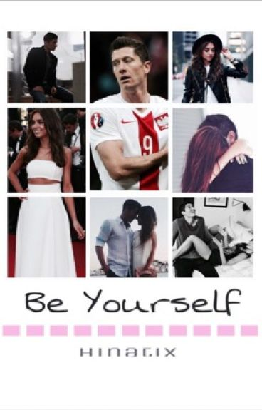 Be Yourself || R.L