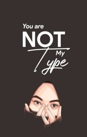 You Are NOT My Type ! by colorain