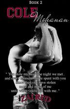 HUNKALICIOUS BOYS 2: COLE MOHANAN (Aftter That Night) by Zai_viBritannia
