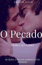 O Pecado Mora Ao Lado by ArthurKlein