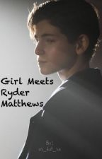 Girl Meets Ryder Matthews (GMW Fanfic) - Riley's Twin Brother by ox_kat_xo
