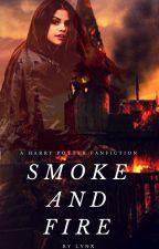 Smoke and Fire | Roxanne W. ➤ Saga Marauders II by DianaYRL