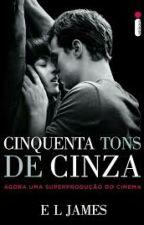 50 Tons De Cinza (Versão Christian Grey) COMPLETA  by Annabeatrizbastos