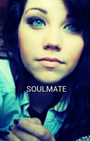 Soulmate(COMPLETE) by laylaaddam