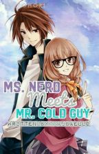 ms.nerd meets mr.cold hearted guy by kjbaello