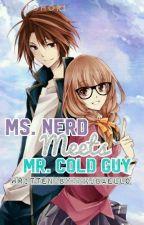 ms.nerd meets mr.cold guy by kjbaello