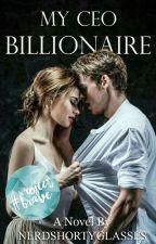 My CEO Billionaire by NerdShortyGlasses_12