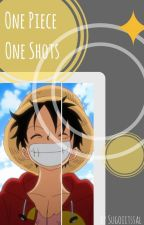 One Piece~ Oneshots by Sugoi_its_sal