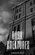 Dark Creatures by ashlynndart