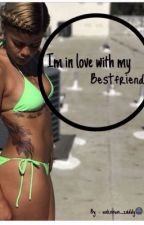 In Love With My Bestfriend (Lesbian Story) (editing) by uunknxwn