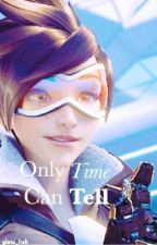 Only Time Can Tell | TracerXFemale!Reader by glow_fish