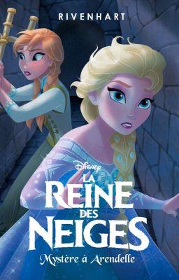 La Reine Des Neiges Myst 232 Re 224 Arendelle La Premi 232 Re