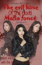 The Evil Hime of The Blood mafia foncé by Nozumi7