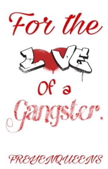 For the Love of a Gangster