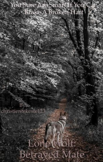 Lone Wolf: Betrayed Mate