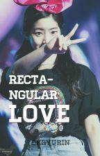 Rectangular Love : BinHyun by ChRyuRin
